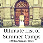 Academic summer camps  for gifted students.