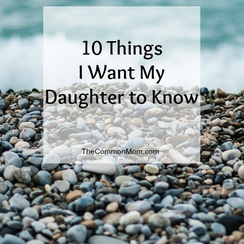 10 Things I want my gifted daughter to know