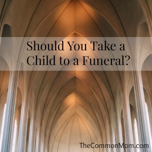 Should you take a child to a funeral?