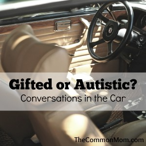 Gifted or Autistic?